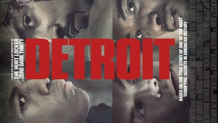 Детройт - (Триллер, Драма) 2017 г США