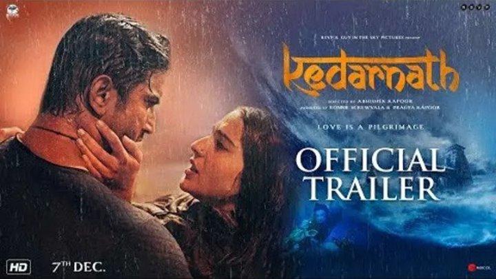 Kedarnath ¦ Official Trailer ¦ Sushant Singh Rajput ¦ Sara Ali Khan ¦ Abhishek Kapoor ¦ 7th December