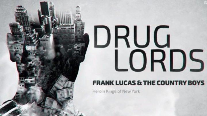 Наркобароны/ Drug Lords. Сезон 1. Серия 3. Фрэнк Лукас (2018) dok-film.net