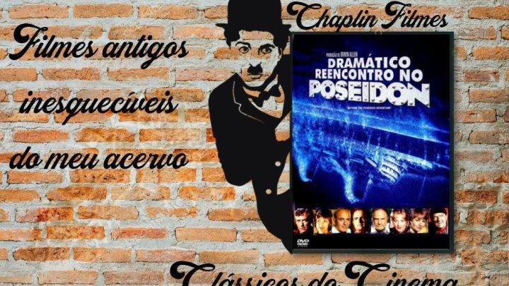 DRAMÁTICO REENCONTRO NO POSEIDON 1979 DUBLADO