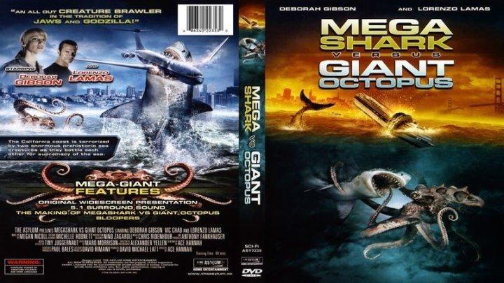 Мега-Акула против гигантского осьминога (Джек Перез) [2009, США, Ужасы]
