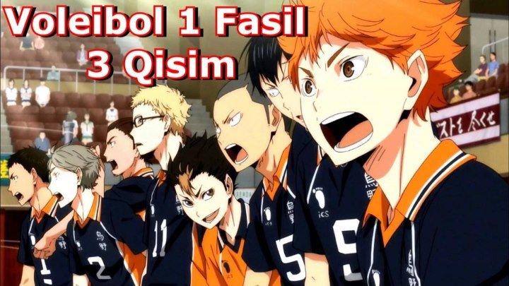 Voleibol 1 Fasil 3 Qisim 3-25 ( O'zbek Tilida Anime HD ) 4 qisim tez kunda