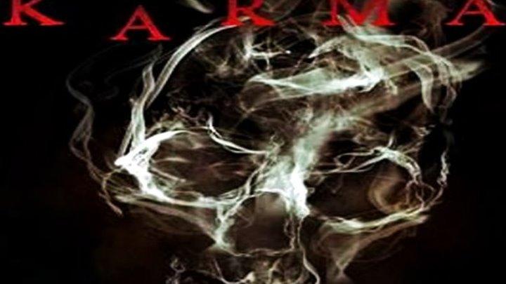 Карма / Karma (2018) - Ужасы