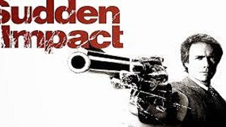 ASA 🎥📽🎬 Dirty Harry: Sudden Impact (1983) a film directed by Clint Eastwood with Clint Eastwood, Sondra Locke, Pat Hingle, Bradford Dillman,