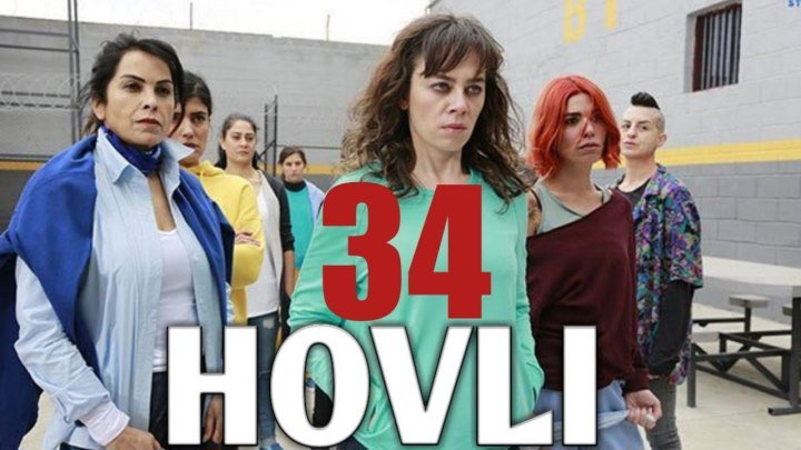 Hovli 34 qism (Yangi turk seriali, uzbek tilida) HD
