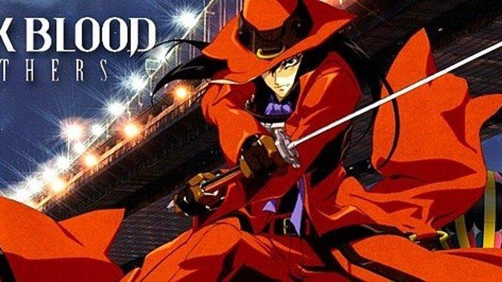 Братство Черной Крови / Black Blood Brothers, 6 серия ☆彡