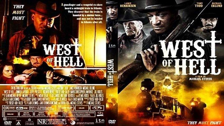 Холодный спуск / West of Hell (2018) - ужасы, фэнтези, Вестерн
