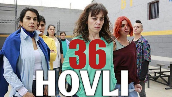 Hovli 36 qism (Yangi turk seriali, uzbek tilida) HD
