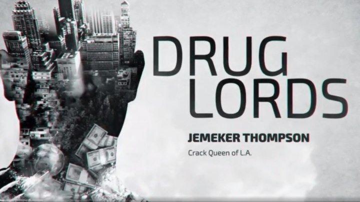 Наркобароны/ Drug Lords. Сезон 2. Серия 2. Джемекер Томпсон. Королева крэка (2018) DOK-FILM.NET
