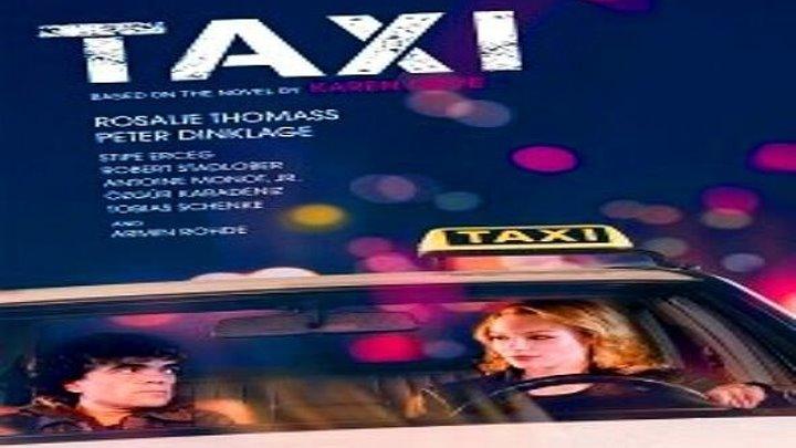 Такси (2015) драма, мелодрама, комедия