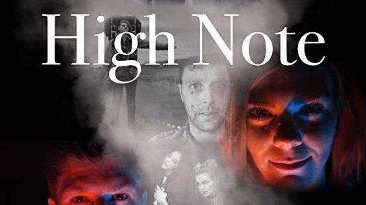 На упоротой ноте / High Note (2018) - Драма, Криминал, Мюзикл