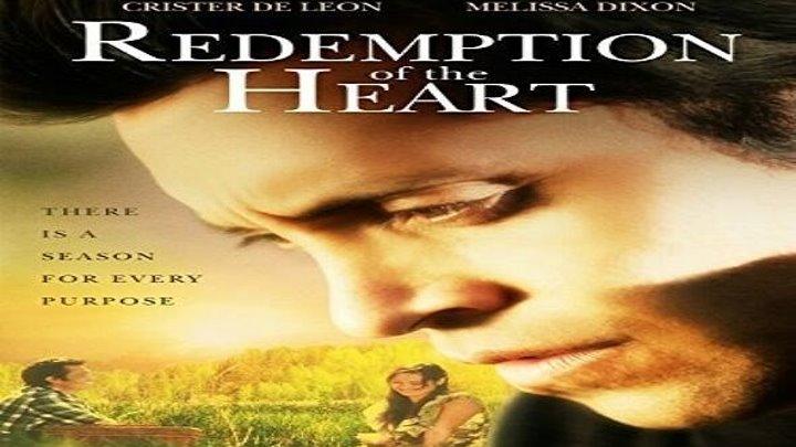 Искупление сердца (2012) Драма