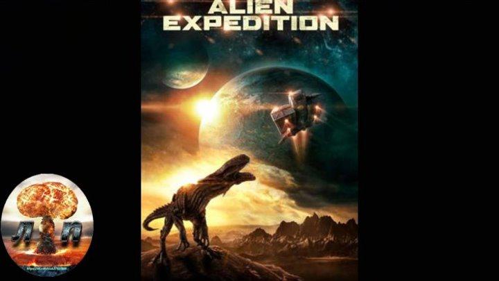 Инопланетная экспедиция (2018) 720HD