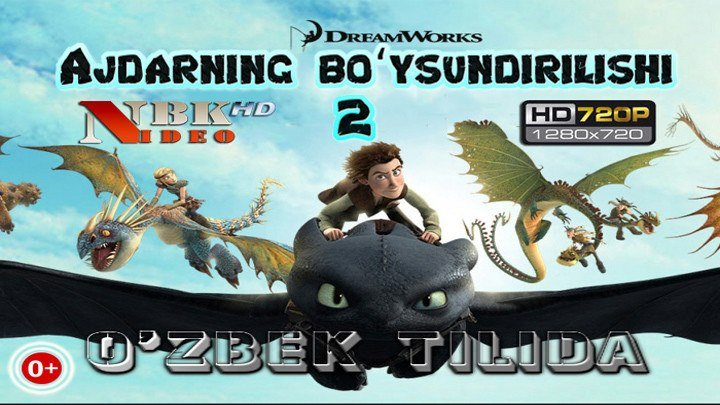 """""""Ajdarning bo'ysundirilishi 2"""" M/f (O`zbek tilida 6+)_HD 720p"""