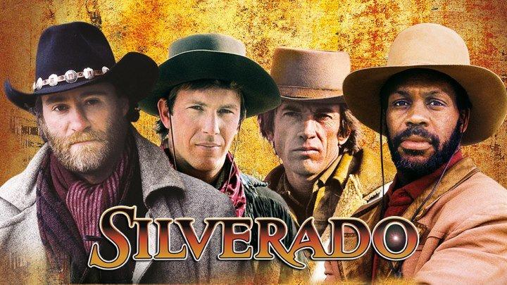 Сильверадо / Silverado (1985) - боевик, драма, мелодрама, Вестерн