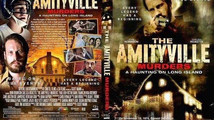 Убийства в Амитивилле (2018) ужасы HD