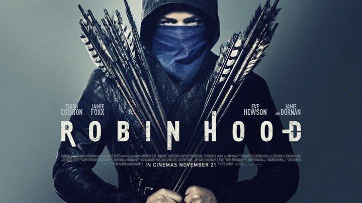 Робин Гуд Восстание (2018)