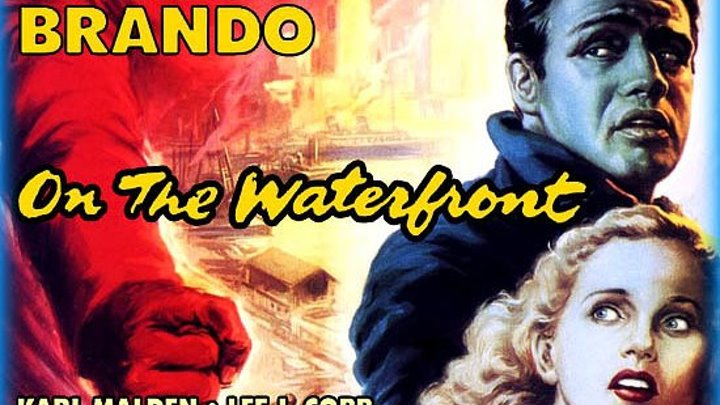 On the Waterfront 1954 with Marlon Brando, Lee J. Cobb and in debut role Eva Marie Saint