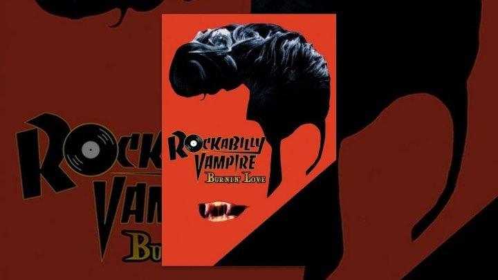 Вампир Рокабилли / Rockabilly Vampire (1996) Комедия _ Без перевода _ ENG _ Troma film