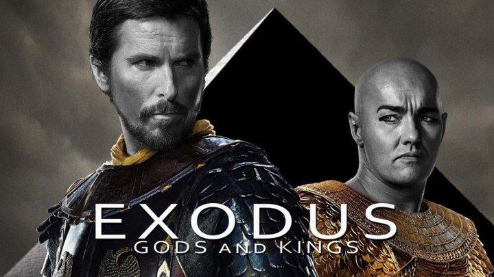 Исход: Цари и боги / Exodus: Gods and Kings (2014) - драма, приключения