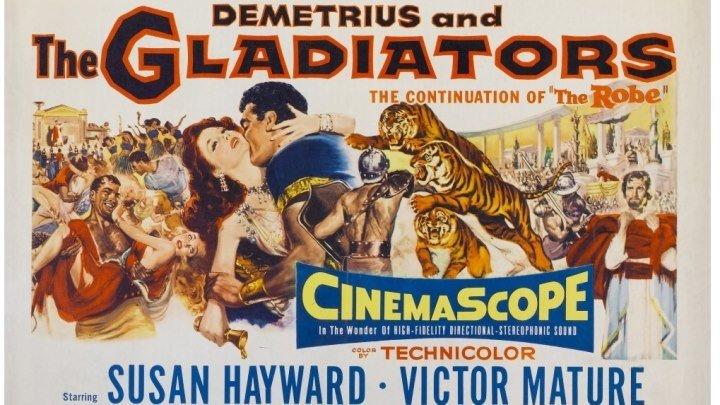 Деметрий и гладиаторы / Demetrius and the Gladiators / 1954 / HD (720p)