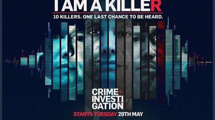 Я - убийца/ I Am a Killer/ 1. Значит, конец... Джеймс Робертсон (2018) DOK-FILM.NET