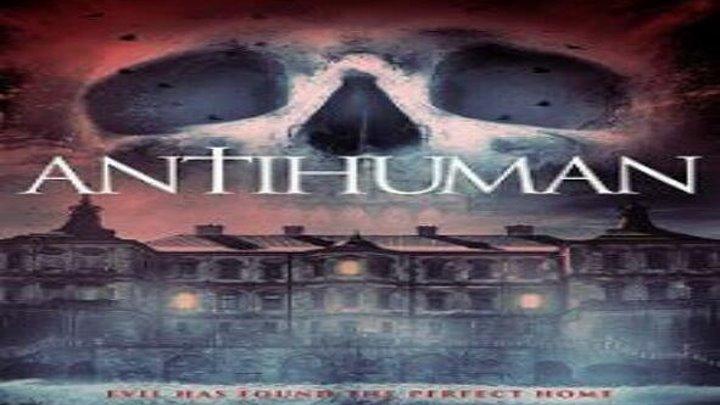 Античеловек смотреть онлайн, Ужасы, Фантастика 2017