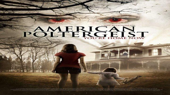 _Американский полтергейст HD (2015) _ American poltergeist HD (ужасы,Триллер, Будет страшно)_