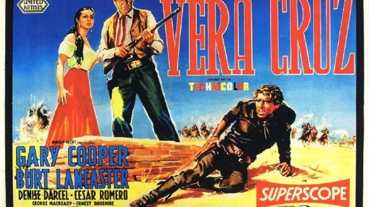 """Вера Круз"" (США,1954)"