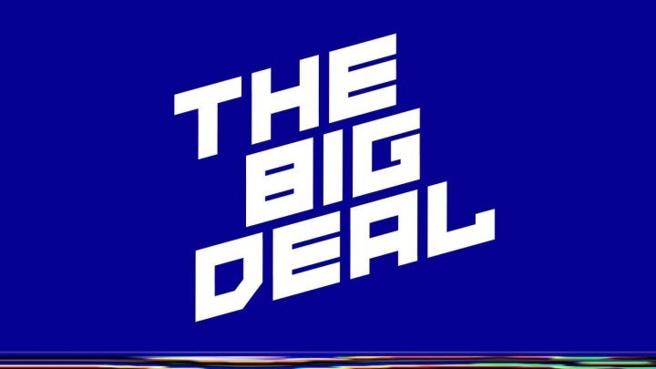 The Big Deal Conference