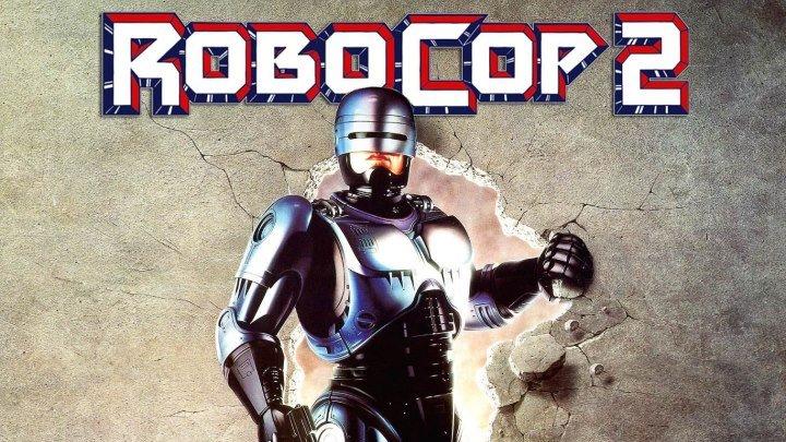 Робокоп-2 (Робот-Полицейский 2) (1990) (BDRip-1080p) AVO (Андрей Гаврилов) фантастика, боевик, триллер, криминал Питер Уэллер, Нэнси Аллен, Дэн О'Херлихи, Том Нунен, Белинда Бауэр, Гэбриел Дэймон, Джон Гловер