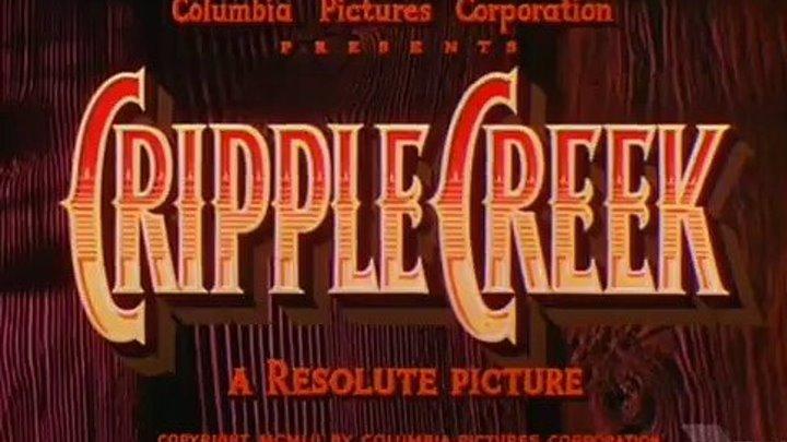 """ Cripple Creek "" трейлер"