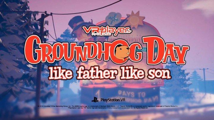 PSVR Groundhog Day: Like Father Like Son | VR GAMECLUB Хабаровск