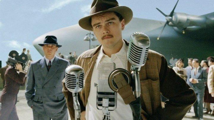 Авиатор / The Aviator (2004). Драма, биография