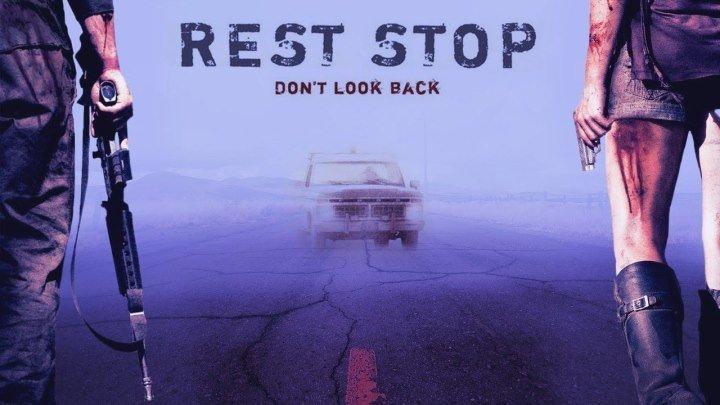 Остановка 2: Не оглядывайся назад (2008) \ Rest Stop: Don't Look Back