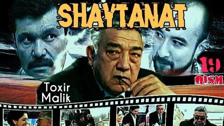 Shaytanat / Шайтанат (O'zbek serial) 🎬 19-qism.