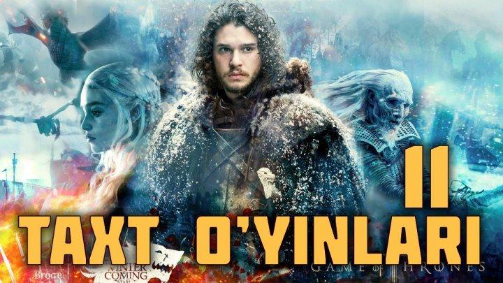 Taxt o'yinlari (yangi serial o'zbek tilida)11-QISM
