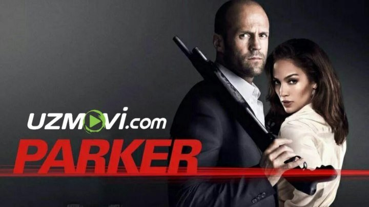 Parker ➖➖➖➖➖➖➖➖ 🌎 Davlati: AQSH 💽 Formati: HD 🇺🇿 Tili: O'zbek Tilida 🎭 Janri: #Jangari #Drama ⏳ Davomiyligi: 1s|50min 🗓 Sanasi: 2019