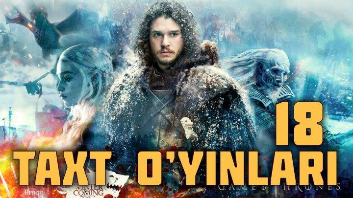 Taxt o'yinlari (yangi serial o'zbek tilida)18-QISM