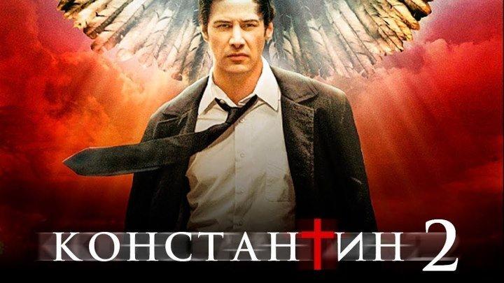 Константин 2 [Обзор] [Тизер-трейлер на русском]