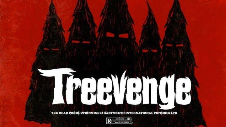 Месть елок \ Treevenge (2008) \ комедия, ужасы