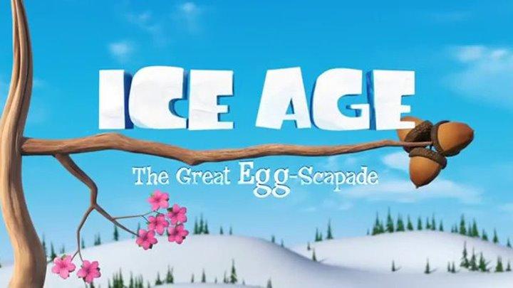 Ледниковый Период Погоня за яйцами 2016