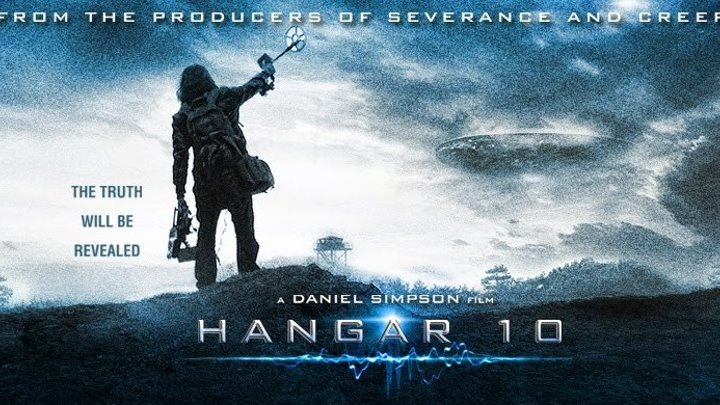 Ангар 10 _ Hangar 10 (2014) ужасы, фантастика, триллер