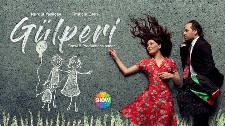 Gulperi Yangi turk serial, Uzbek tilida 2019 tarona.tv da!