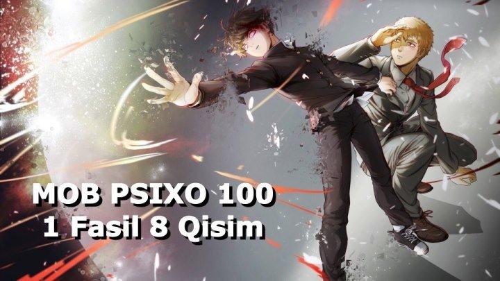 Mob psixo 100 1 Fasil 8 Qisim 8-12 ( O'zbek Tilida Anime HD )