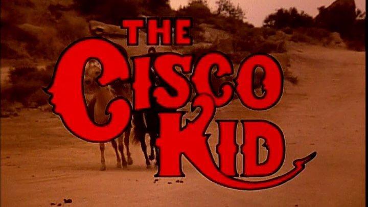 """ Циско Кид "" ( вестерн комедия . 1994 )"