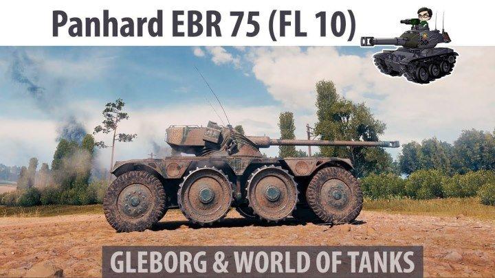 #Gleborg: 📺 📼 🗺 Panhard EBR 75 (FL 10) - Хайлайт | Прохоровка #реплей #Прохоровка #карта #видео