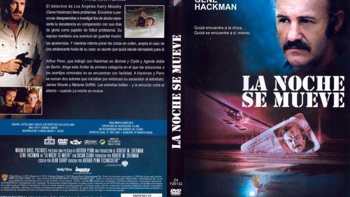 La noche se mueve (1975) (E)