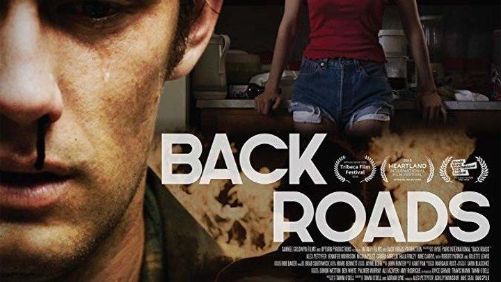 Обратные дороги / Back Roads (2018) драма, триллер