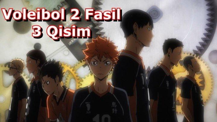 Voleibol 2 Fasil 3 Qisim 3-25 ( O'zbek Tilida Anime HD )